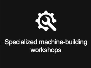 Specialized machine-building workshops