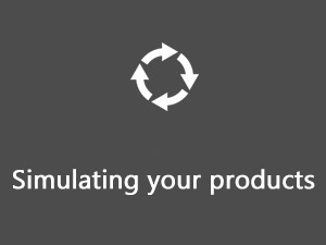 Simulating your products
